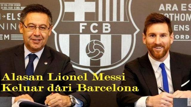 Alasan Lionel Messi Keluar dari Barcelona